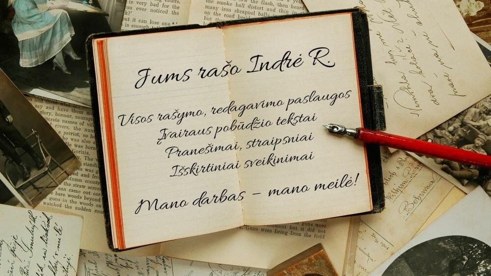 Jums rašo Indrė R. tekstai
